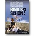 Dörrie 2006 – Bin ich schön