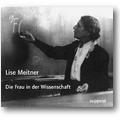Meitner 2003 – Die Frau in der Wissenschaft