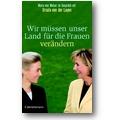 Welser, Leyen 2007 – Wir müssen unser Land