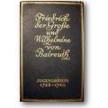 Friedrich II. von Preußen, Wilhelmine von Bayreuth 1924 – Jugendbriefe