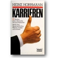 Horrmann 1992 – Karrieren