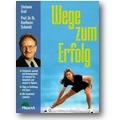 Graf, Schmidt 1999 – Wege zum Erfolg
