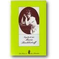 Bashkirtseff 1983 – Tagebuch der Maria Bashkirtseff