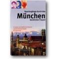 Festner, Raabe 2008 – Spaziergänge durch das München berühmter
