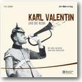 Valentin, Karlstadt 2007 – Karl Valentin und die Musik