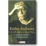 Kollwitz 2000 – Ich will wirken in dieser