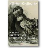 Kollwitz 2017 – Ich sah die Welt