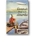 Mann 1955 – Christoph fliegt nach Amerika