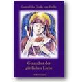 Gertrud von Helfta 2008 – Gesandter der göttlichen Liebe