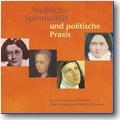 Nordmann (Hg.) 2004 – Weibliche Spiritualität und politische Praxis