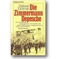 Tuchman 1982 – Die Zimmermann-Depesche