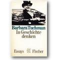 Tuchman 1982 – In Geschichte denken
