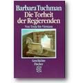 Tuchman 1984 – Die Torheit der Regierenden
