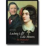 Rauh, Seymour (Hg.) 1995 – Ludwig I. und Lola Montez