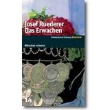 Ruederer 2008 – Das Erwachen