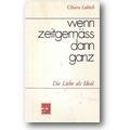 Lubich 1974 – Wenn zeitgemäß