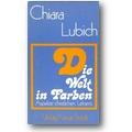 Lubich 1977 – Die Welt in Farben