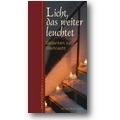 Lubich 2007 – Licht, das weiter leuchtet