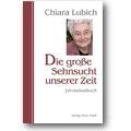 Lubich 2008 – Die große Sehnsucht unserer Zeit