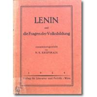 Krupskaja 1924 – Lenin und die Fragen