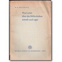 Krupskaja 1956 – Was Lenin über die Bibliotheken