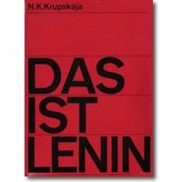 Krupskaja 1966 – Das ist Lenin
