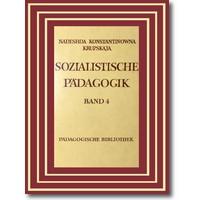 Krupskaja 1966-72 – Sozialistische Pädagogik