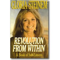 Steinem 1992 – Revolution from within