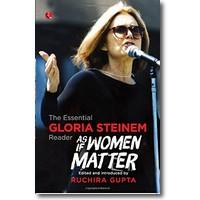 Gupta (Hg.) 2014 – The essential Gloria Steinem reader