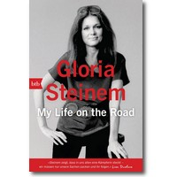 Steinem 2016 – My Life on the Road