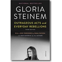 Steinem 2019 – Outrageous acts and everyday rebellions