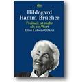 Hamm-Brücher 1997 – Freiheit ist mehr