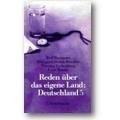 Biermann, Hamm-Brücher et al. 1987 – Reden über das eigene Land
