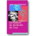 Wollstonecraft 1999 – Ein Plädoyer für die Rechte