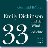 Dickinson 2014 – Emily Dickinson und der Wind