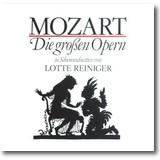 Reiniger 1988 – Mozart, die grossen Opern