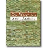 Albers 2003 – On weaving