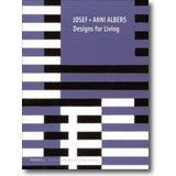 Albers, Albers et al. 2004 – Josef + Anni Albers