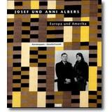 Helfenstein, Mentha (Hg.) 1998 – Josef und Anni Albers