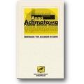 Achmatowa 2000 – Poem ohne Held