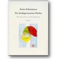Achmatowa 1998 – Ein niedagewesener Herbst