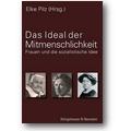 Pilz (Hg.) 2005 – Das Ideal der Mitmenschlichkeit