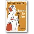 Terkel 2005 – Giganten des Jazz