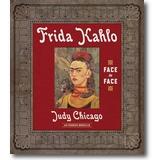 Chicago, Borzello 2010 – Frida Kahlo