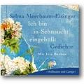 Meerbaum-Eisinger 2005 – Ich bin in Sehnsucht eingehüllt