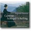 Damm 2009 – Caroline Schlegel-Schelling