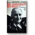 Mandelstam 1991 – Das Jahrhundert der Wölfe