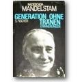 Mandelstam 1975 – Generation ohne Tränen