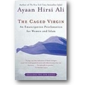 Hirsi Ali 2008 – The caged virgin