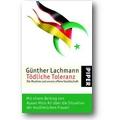 Lachmann 2006 – Tödliche Toleranz
